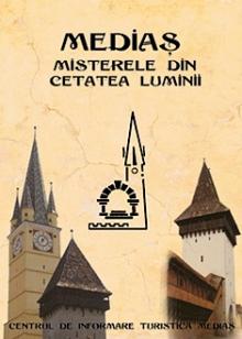 Medias Misterele din Cetatea Luminii